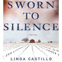 Sworn to Silence - Linda Castillo - audiobook