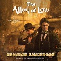 Alloy of Law - Brandon Sanderson - audiobook
