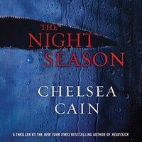 Night Season - Chelsea Cain - audiobook