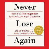 Never Lose Again - Steven Babitsky - audiobook