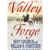 Valley Forge - Newt Gingrich - audiobook