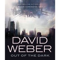 Out of the Dark - David Weber - audiobook