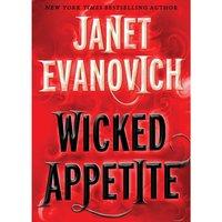 Wicked Appetite - Janet Evanovich - audiobook