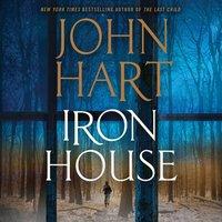 Iron House - John Hart - audiobook