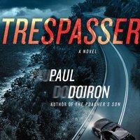 Trespasser - Paul Doiron - audiobook