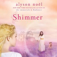 Shimmer - Alyson Noel - audiobook