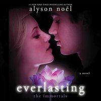 Everlasting - Alyson Noel - audiobook