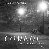 Comedy in a Minor Key - Hans Keilson - audiobook