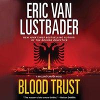 Blood Trust - Eric Van Lustbader - audiobook