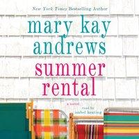 Summer Rental - Mary Kay Andrews - audiobook