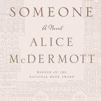 Someone - Alice McDermott - audiobook
