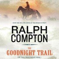 Goodnight Trail - Ralph Compton - audiobook