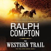 Western Trail - Ralph Compton - audiobook