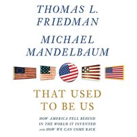 That Used to Be Us - Thomas L. Friedman - audiobook