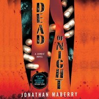 Dead of Night - Jonathan Maberry - audiobook