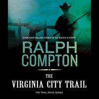 Virginia City Trail - Ralph Compton - audiobook