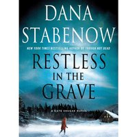 Restless in the Grave - Dana Stabenow - audiobook