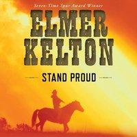 Stand Proud - Elmer Kelton - audiobook