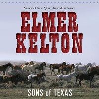Sons of Texas - Elmer Kelton - audiobook