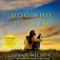 Dog Who Danced - Susan Wilson - audiobook