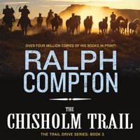 Chisholm Trail - Ralph Compton - audiobook