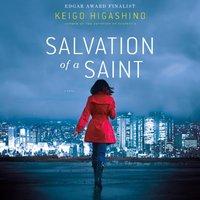 Salvation of a Saint - Keigo Higashino - audiobook