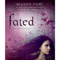 Fated - Alyson Noel - audiobook