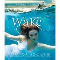 Wake - Amanda Hocking - audiobook