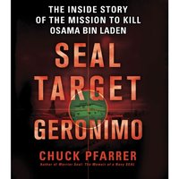 SEAL Target Geronimo - Chuck Pfarrer - audiobook
