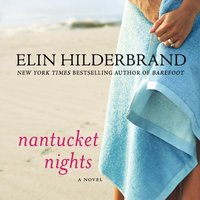 Nantucket Nights - Elin Hilderbrand - audiobook