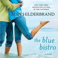 Blue Bistro - Elin Hilderbrand - audiobook