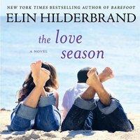 Love Season - Elin Hilderbrand - audiobook