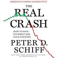 Real Crash - Peter D. Schiff - audiobook