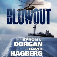 Blowout - Byron L. Dorgan - audiobook