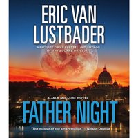 Father Night - Eric Van Lustbader - audiobook