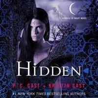Hidden - P. C. Cast - audiobook