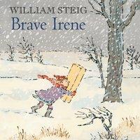 Brave Irene - William Steig - audiobook