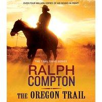 Oregon Trail - Ralph Compton - audiobook
