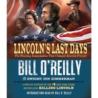 Lincoln's Last Days - Bill O'Reilly - audiobook