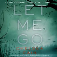 Let Me Go - Chelsea Cain - audiobook