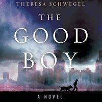 Good Boy - Theresa Schwegel - audiobook