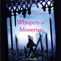 Whispers at Moonrise - C. C. Hunter - audiobook
