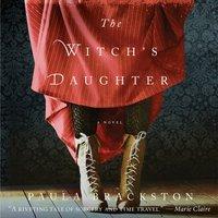 Witch's Daughter - Paula Brackston - audiobook