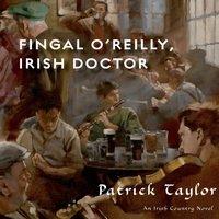Fingal O'Reilly, Irish Doctor - Patrick Taylor - audiobook