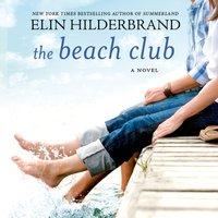 Beach Club - Elin Hilderbrand - audiobook