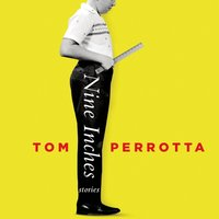 Nine Inches - Tom Perrotta - audiobook