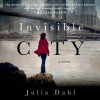 Invisible City - Julia Dahl - audiobook