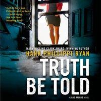 Truth Be Told - Hank Phillippi Ryan - audiobook