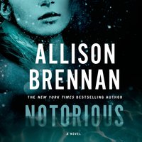 Notorious - Allison Brennan - audiobook