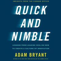 Quick and Nimble - Adam Bryant - audiobook